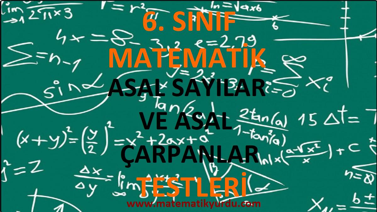 6. Sınıf Asal Sayılar ve Asal Çarpanlar Testi