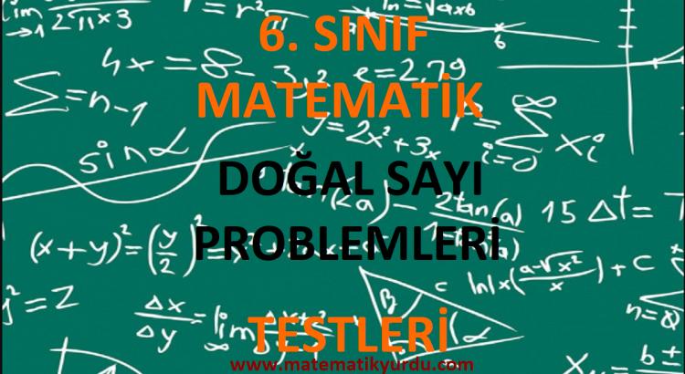 6. Sınıf Doğal Sayı Problemleri Testi