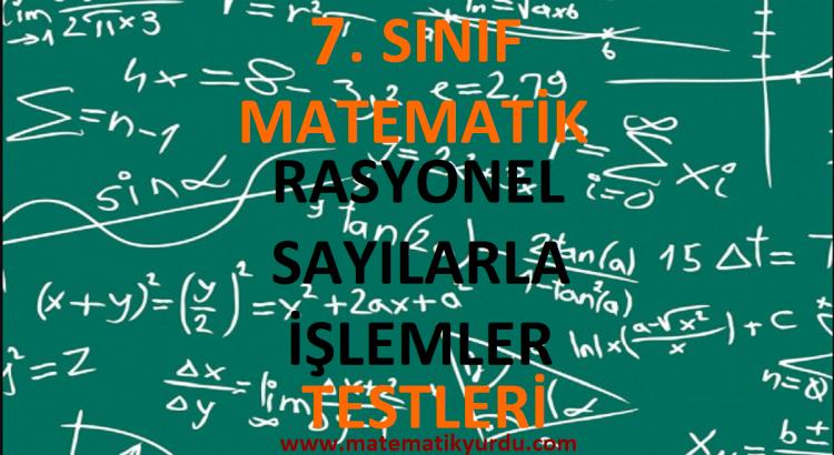 7. Sınıf Rasyonel Sayılarla İşlemler Testi