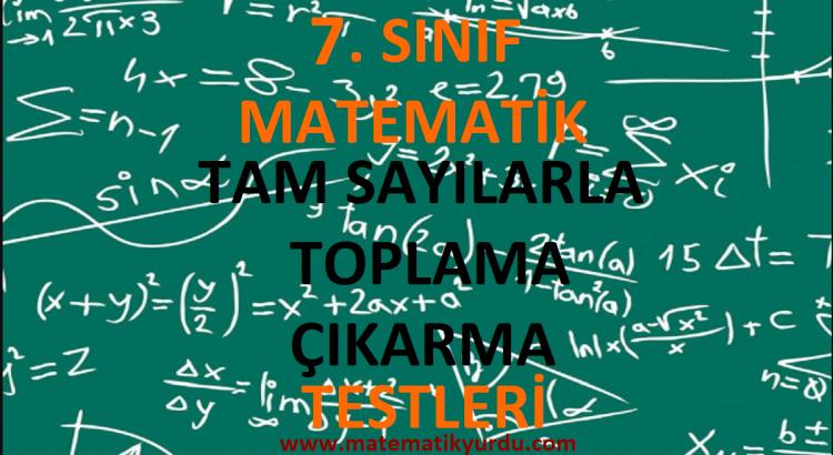 7. Sınıf Tam Sayılarla Toplama Çıkarma Testi