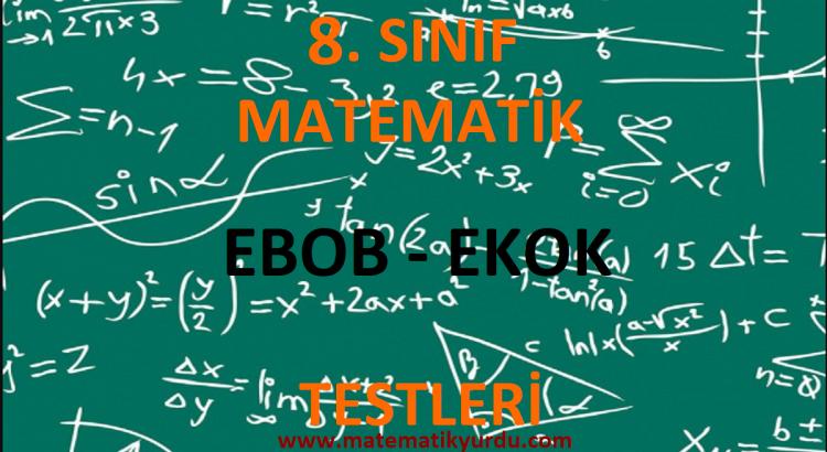 8. Sınıf Ebob Ekok Testi