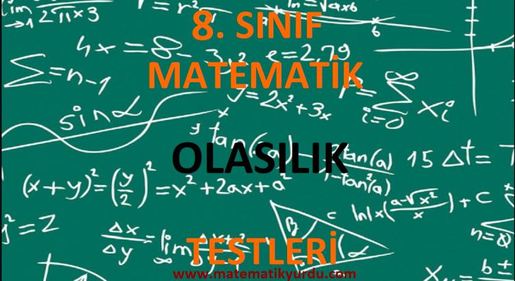 8. Sınıf Olasılık Testi
