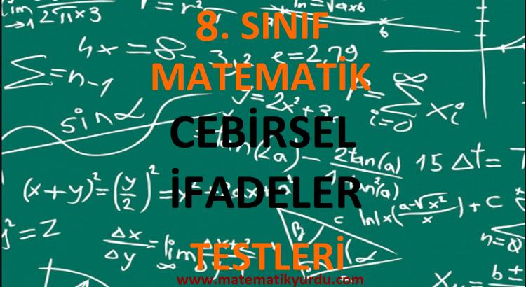 8. Sınıf Cebirsel İfadeler Testi
