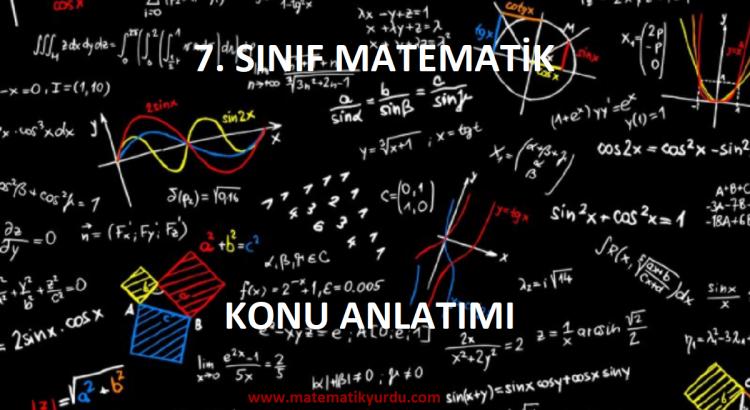 7. Sınıf Matematik Konu Anlatımları