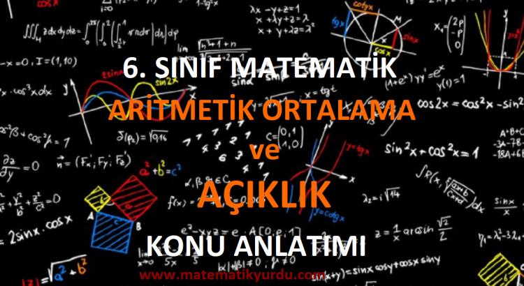 6. Sınıf Aritmetik Ortalama ve Açıklık Konu Anlatımı