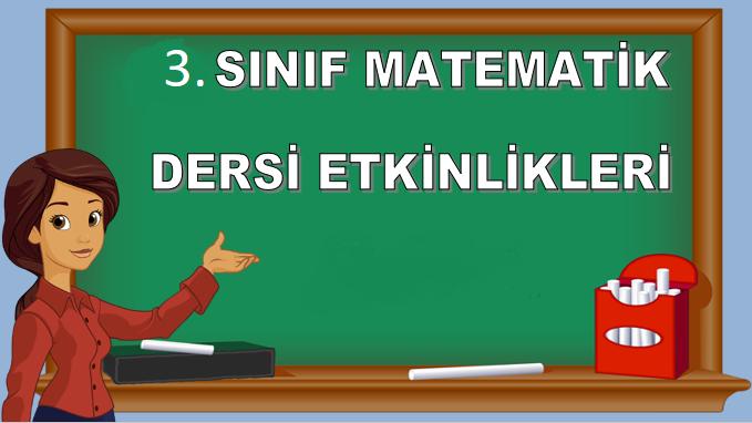3. sınıf matematik etkinlik kağıtları