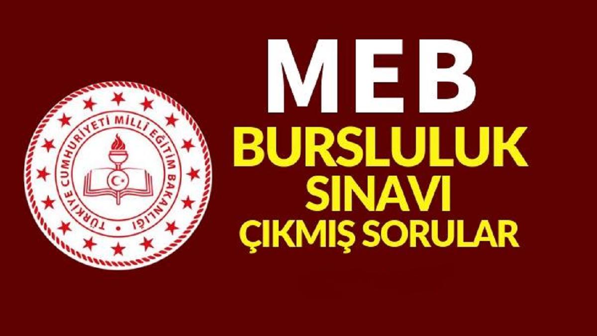 MEB Bursluluk Sınavı Soru ve Cevapları