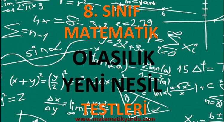 8. Sınıf Olasılık Yeni Nesil Testi