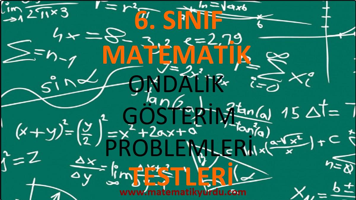 6. Sınıf Ondalık Gösterim Problemleri Testi