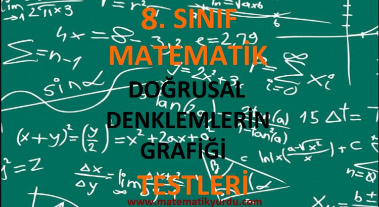 8. Sınıf Doğrusal Denklemlerin Grafiği Testi