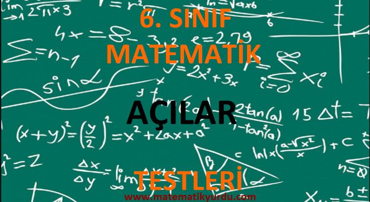 6. Sınıf Açılar Testi