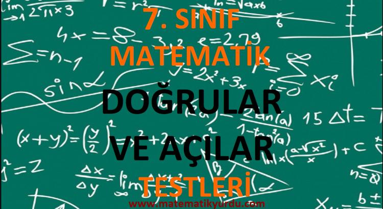 7. Sınıf Doğrular ve Açılar Testi
